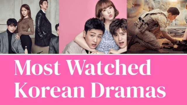 most watched kdramas