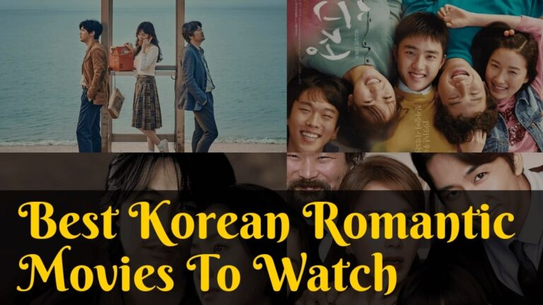 20 Best Korean Romantic Movies To Melt Your Heart