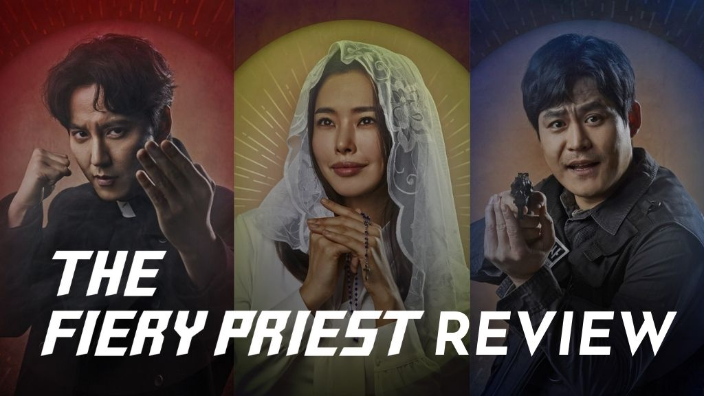 The fiery priest review