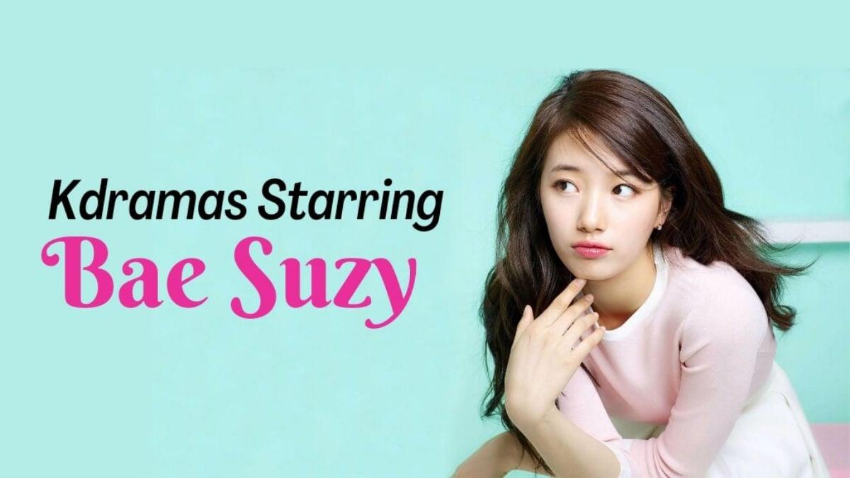Bae Suzy kdramas