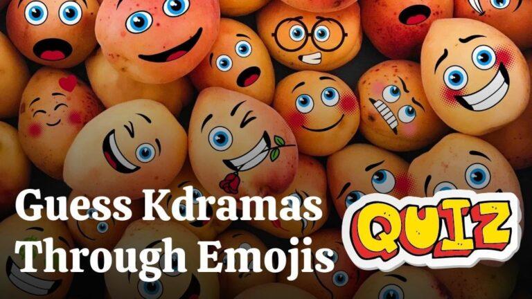 [Kdrama Quiz] Guess The Korean Dramas Based on Emojis