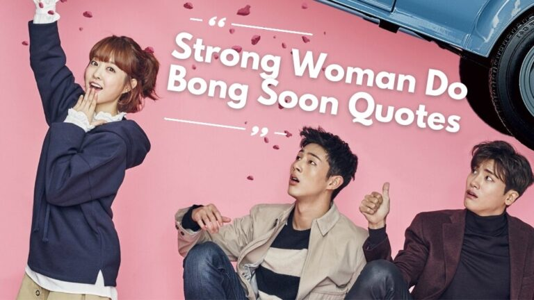 Strong Woman Do Bong Soon Quotes To Read & Be Strong!