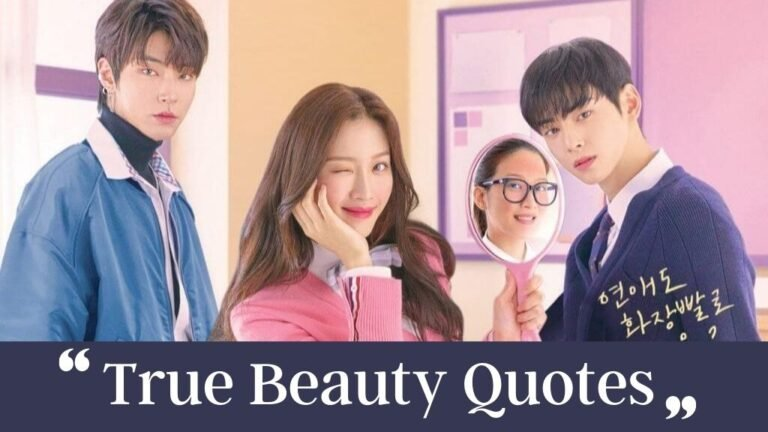 True Beauty Quotes | Best Quotes From True Beauty Kdrama
