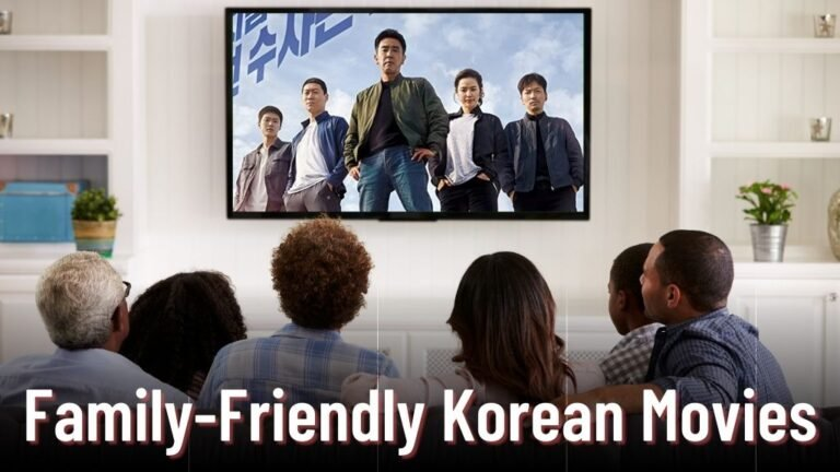 Top 15 Family-Friendly Korean Movies To Watch With Family