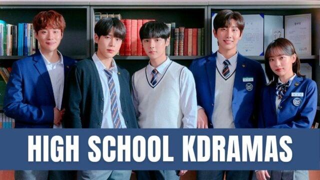 high school kdramas
