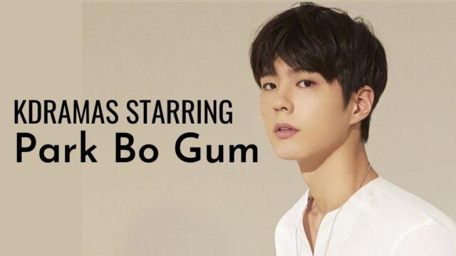 Park bo gum dramas